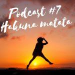 Claudia Engel, Glück in Worten, Hakuna matata