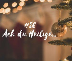foto-podcast-26-ach-du-heilige