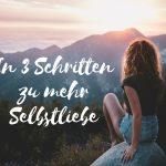Claudia Engel, Glück in Worten, in 3 Schritten zu mehr Selbstliebe