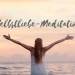Claudia Engel, Glück in Worten, Selbstliebe-Meditation