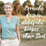 Claudia Engel, Glück in Worten, erreiche deinen Wohlfühlkörper ohne Diät