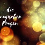 Claudia Engel, Glück in Worten, die magischen Fragen