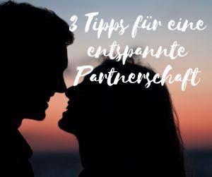 foto-podcast-67-3-tipps-fr-eine-entspannte-partnerschaft