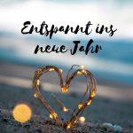 Claudia Engel, Glück in Worten, Entspannt ins neue Jahr