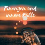 Claudia Engel, Glück in Worten, Finanzen und innere Fülle