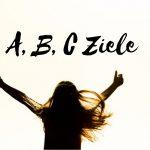 Claudia Engel, Glück in Worten, A B C Ziele