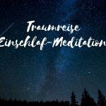 Claudia Engel, Glück in Worten, Traumreise, Einschlafmeditation